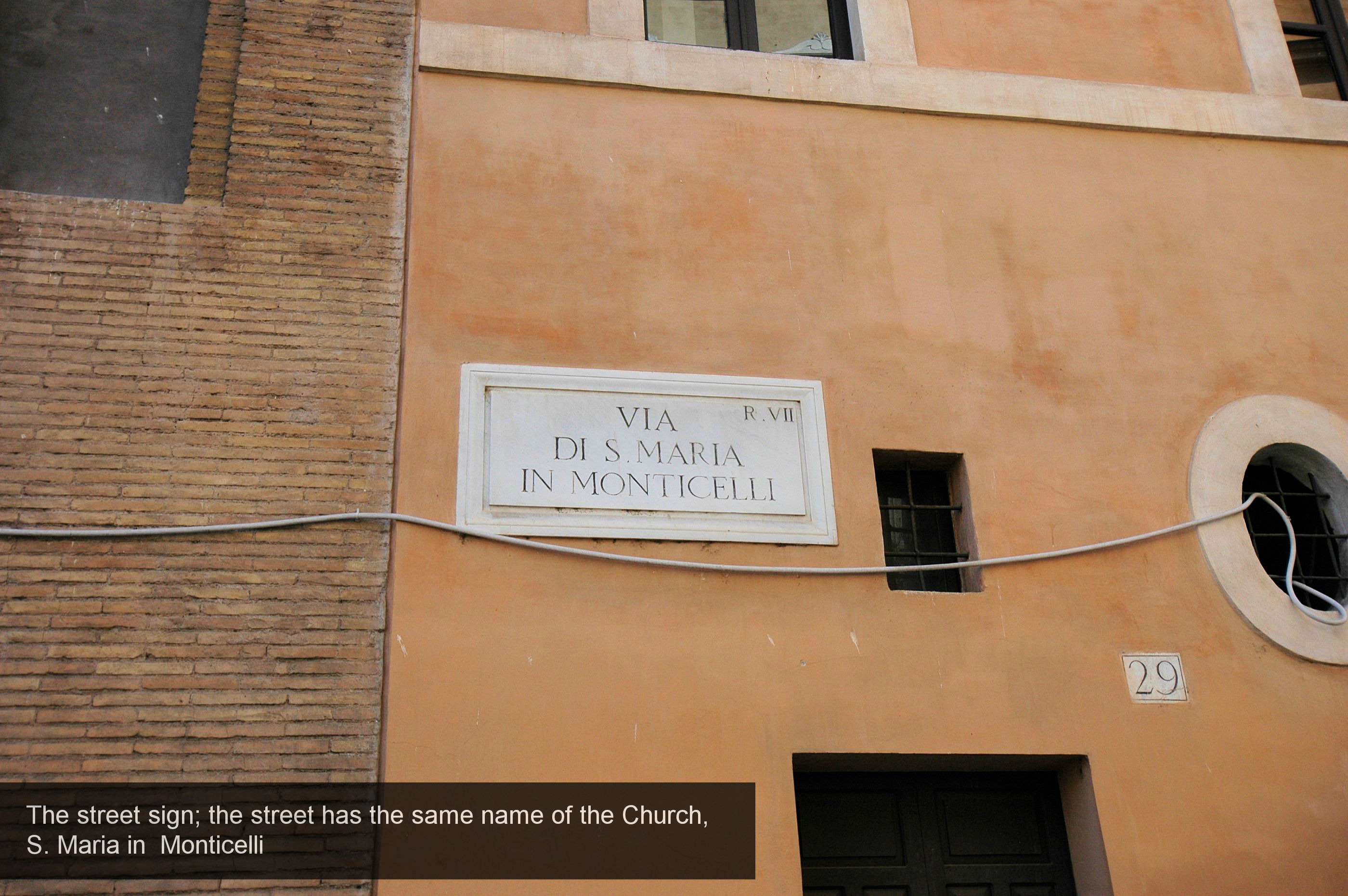 24) the street name_ is the name of the Church, S.M. Monticelli